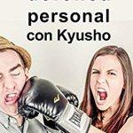 Descubre la defensa personal con kyuso